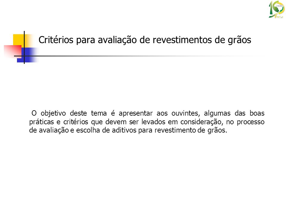 Critérios para avaliação de revestimentos de grãos