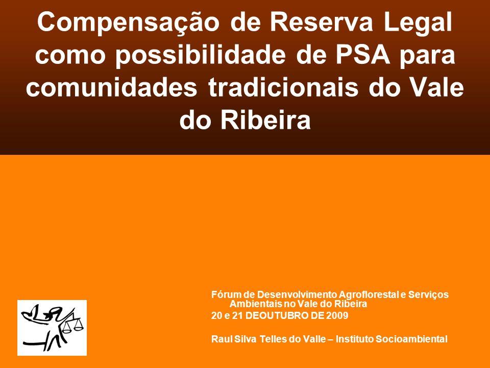 Compensação de Reserva Legal como possibilidade de PSA para comunidades tradicionais do Vale do Ribeira