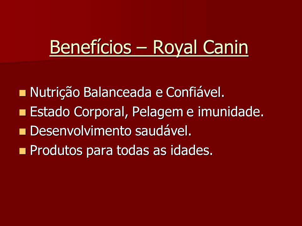 Benefícios – Royal Canin