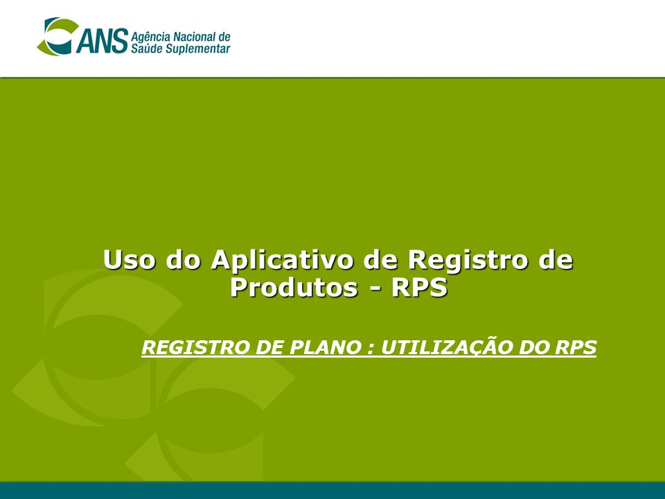 Uso do Aplicativo de Registro de Produtos - RPS