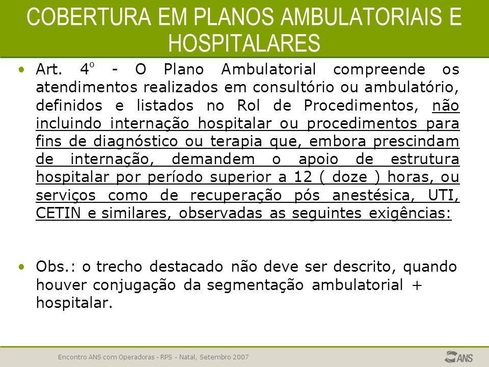 COBERTURA EM PLANOS AMBULATORIAIS E HOSPITALARES