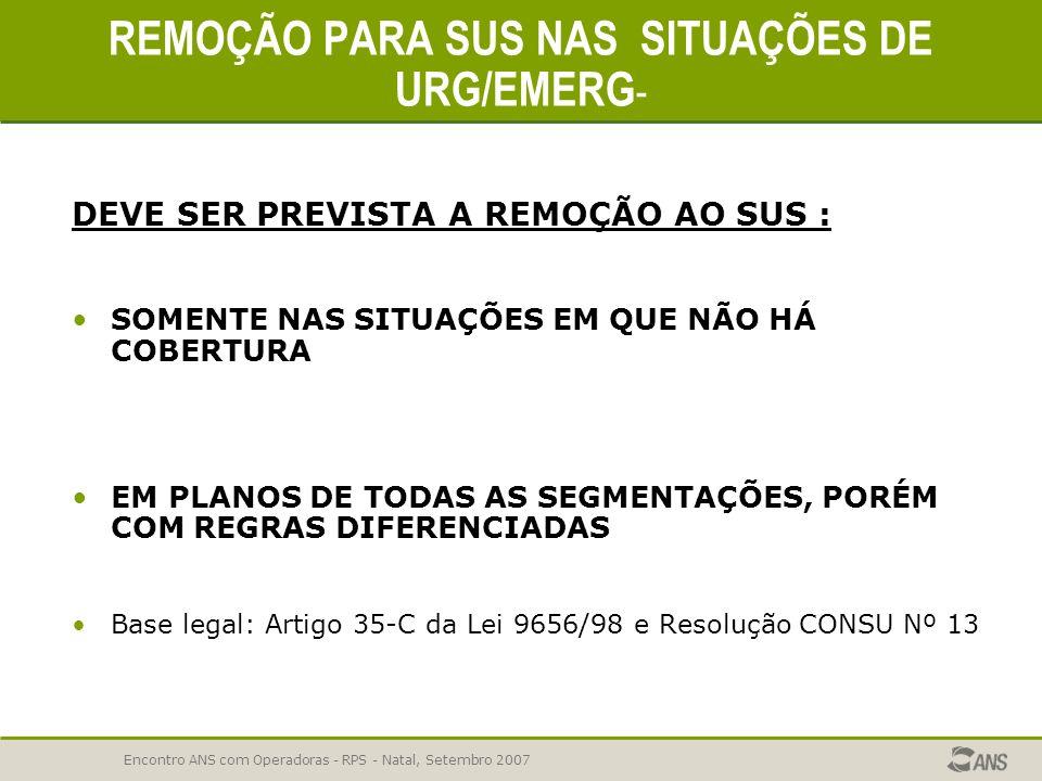 REMOÇÃO PARA SUS NAS SITUAÇÕES DE URG/EMERG-