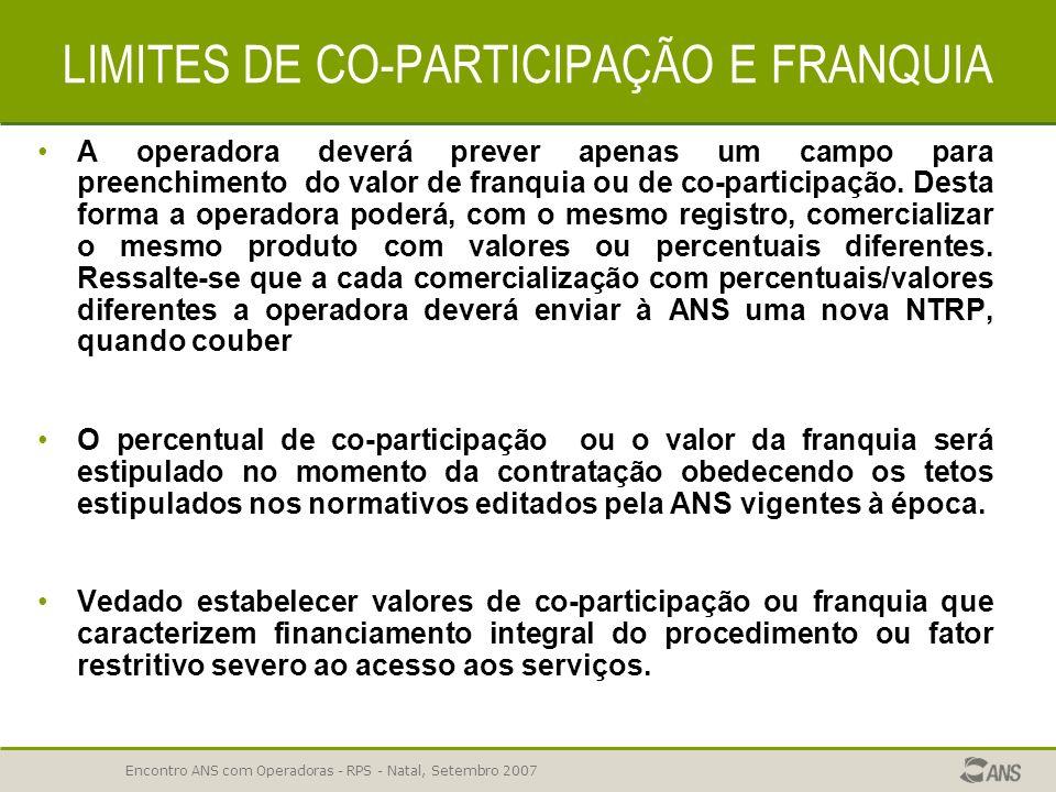 LIMITES DE CO-PARTICIPAÇÃO E FRANQUIA