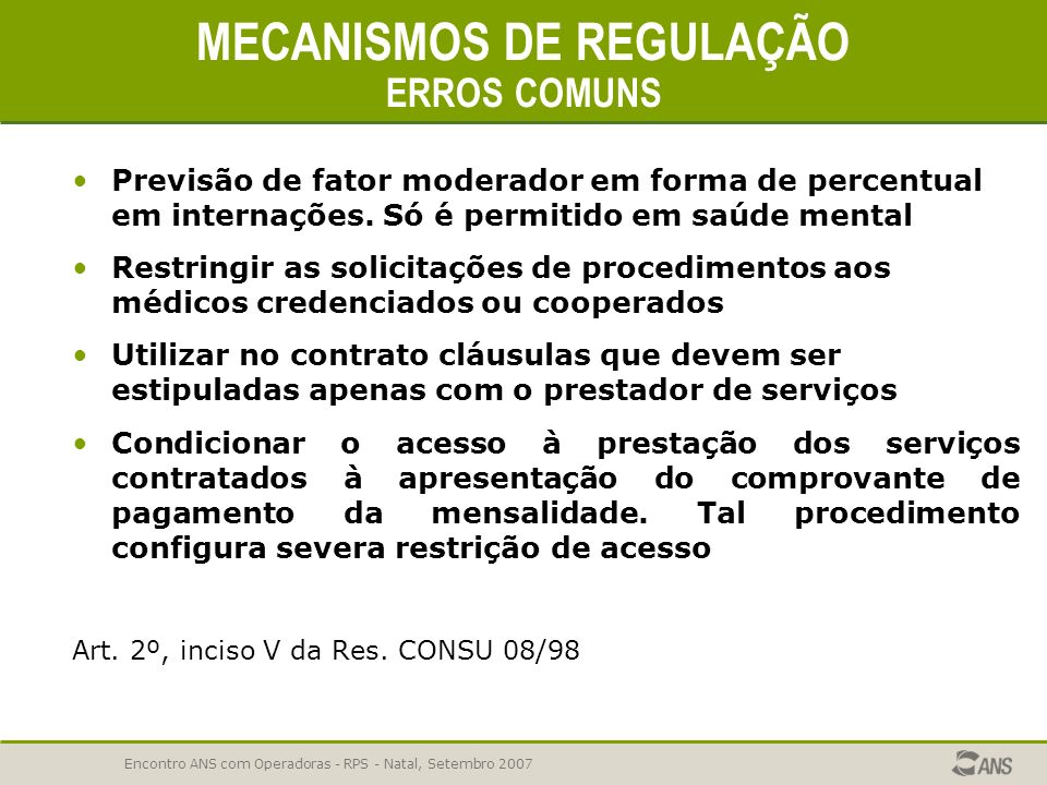 MECANISMOS DE REGULAÇÃO ERROS COMUNS