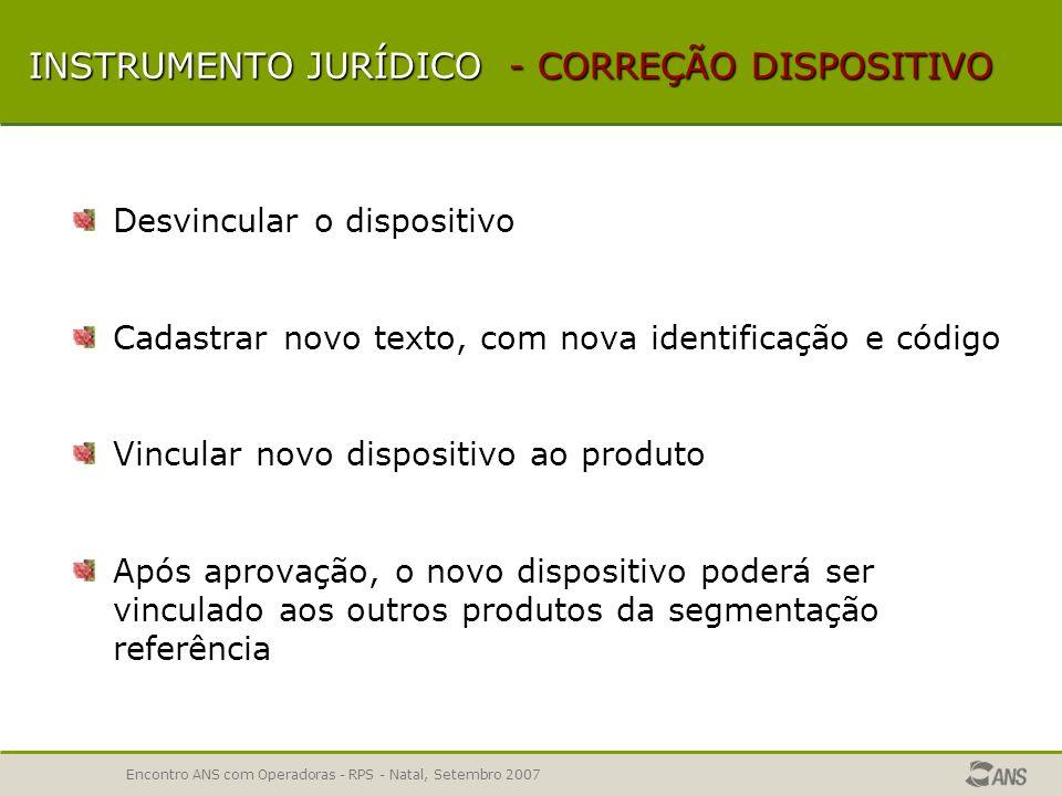 INSTRUMENTO JURÍDICO - CORREÇÃO DISPOSITIVO