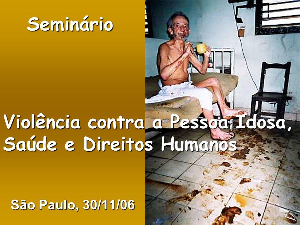 Seminário Violência contra a Pessoa Idosa, Saúde e Direitos Humanos