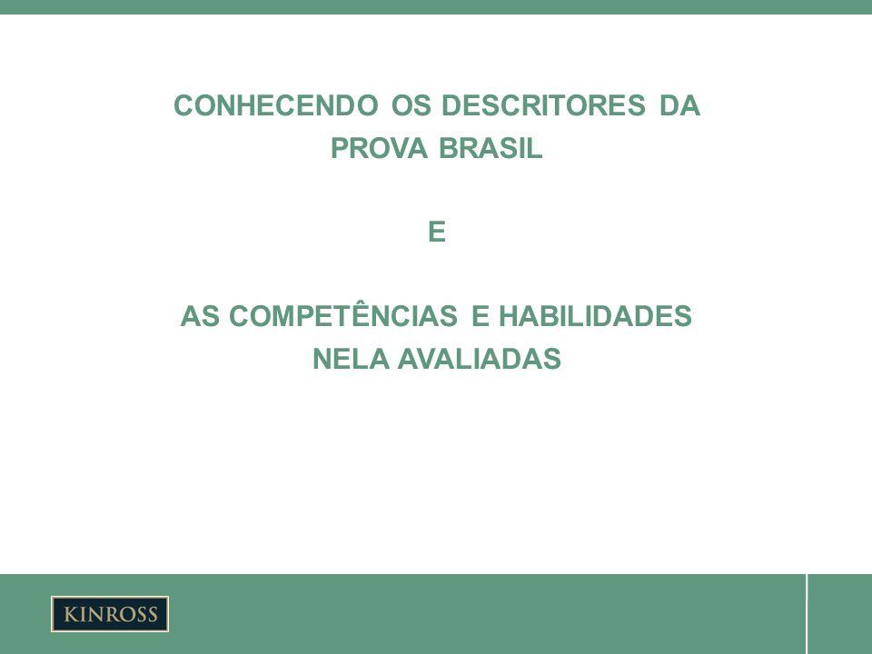 CONHECENDO OS DESCRITORES DA AS COMPETÊNCIAS E HABILIDADES