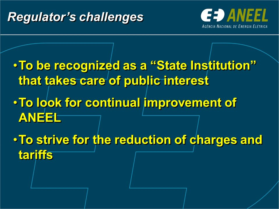 Regulator's challenges