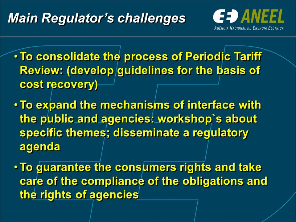Main Regulator's challenges