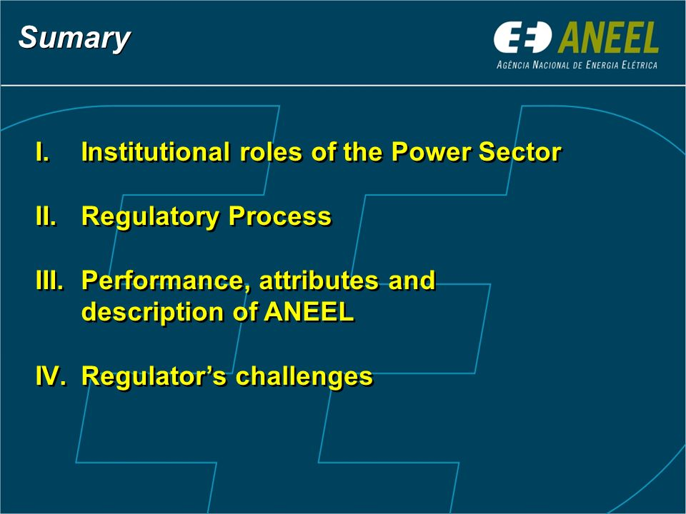 Sumary Institutional roles of the Power Sector Regulatory Process