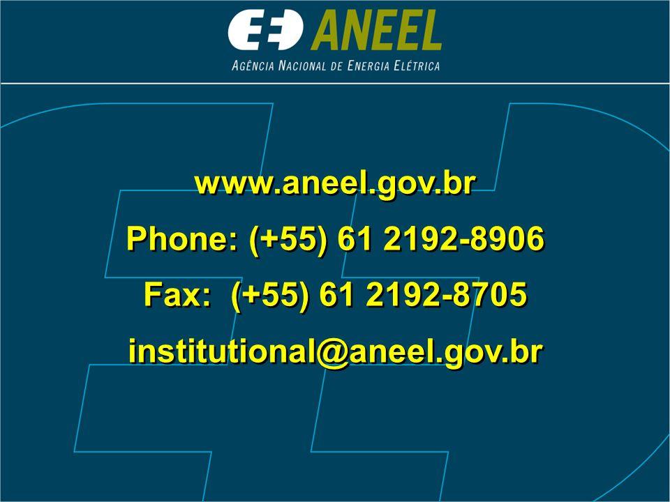 www.aneel.gov.br Phone: (+55) 61 2192-8906 Fax: (+55) 61 2192-8705 institutional@aneel.gov.br