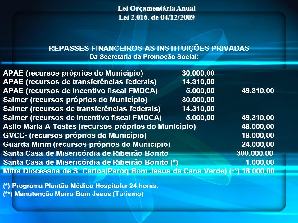 Lei Orçamentária Anual Lei 2.016, de 04/12/2009