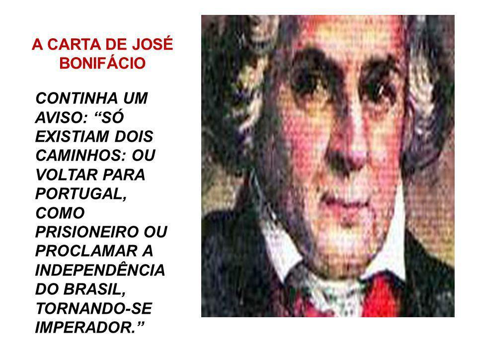 A CARTA DE JOSÉ BONIFÁCIO