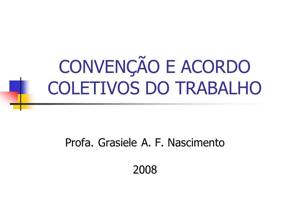 CONVENÇÃO E ACORDO COLETIVOS DO TRABALHO
