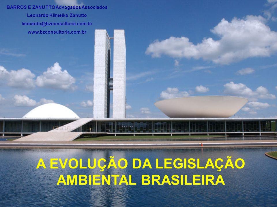 A EVOLUÇÃO DA LEGISLAÇÃO AMBIENTAL BRASILEIRA