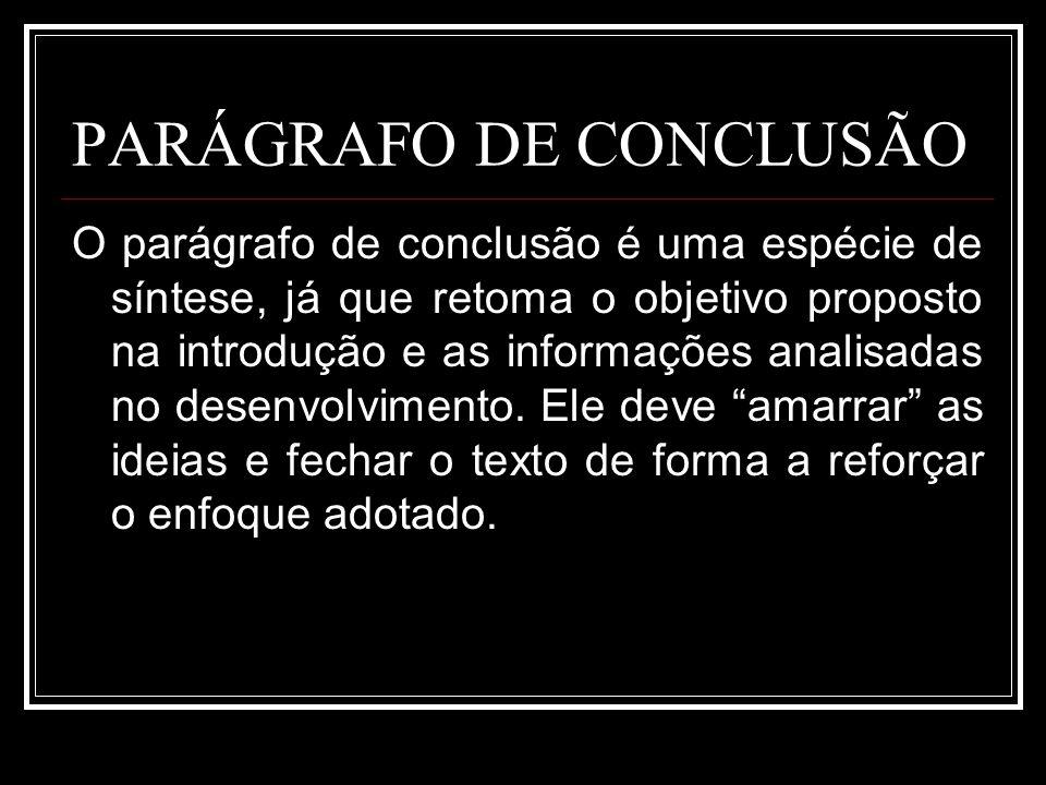 PARÁGRAFO DE CONCLUSÃO
