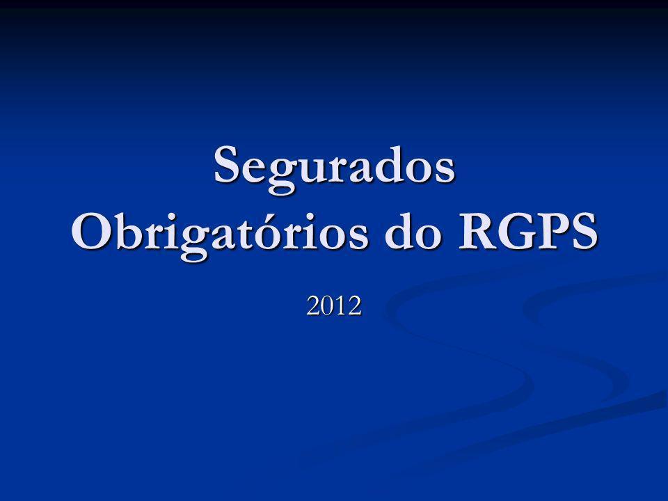 Segurados Obrigatórios do RGPS