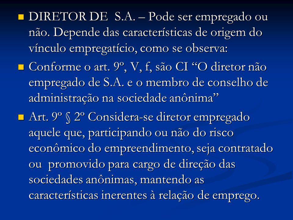 DIRETOR DE S. A. – Pode ser empregado ou não