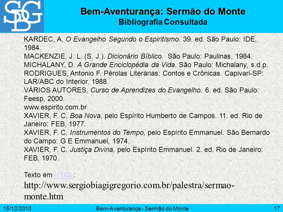 Bem-Aventurança: Sermão do Monte Bibliografia Consultada