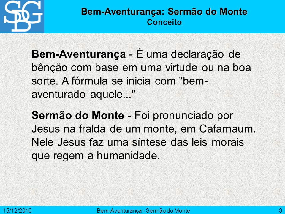 Bem-Aventurança: Sermão do Monte