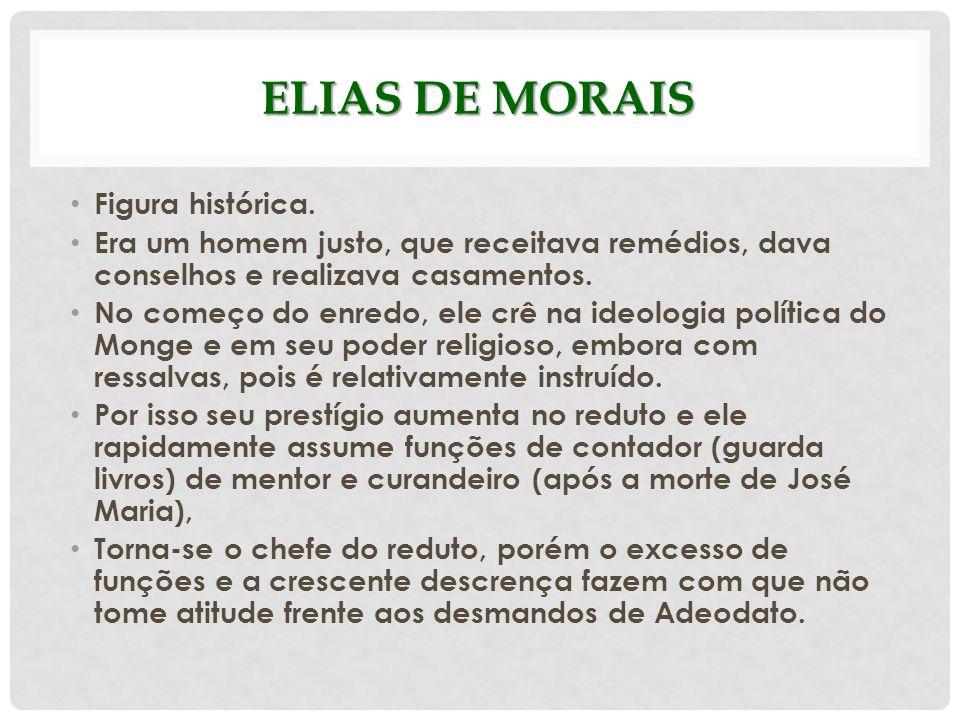 Elias de Morais Figura histórica.