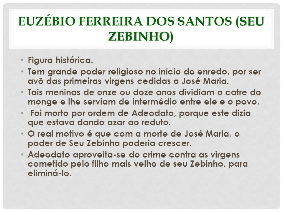 Euzébio Ferreira dos Santos (seu Zebinho)