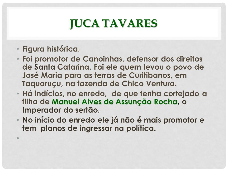 Juca Tavares Figura histórica.