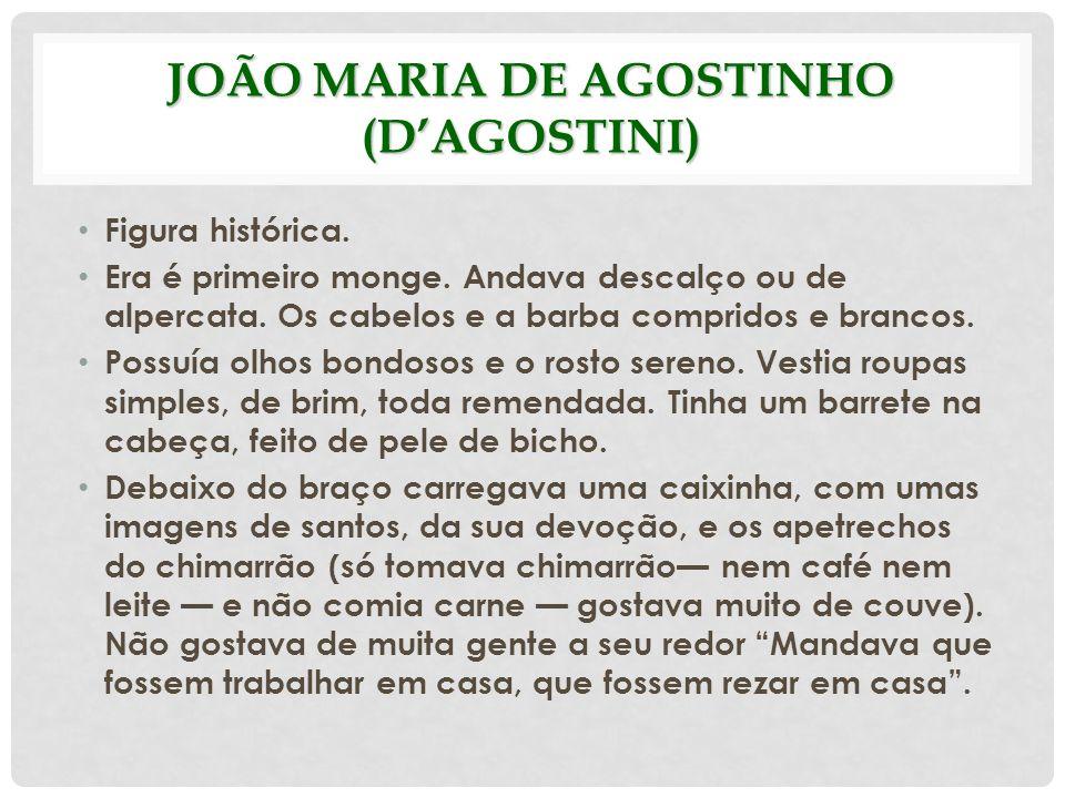 JOÃO MARIA DE AGOSTINHO (D'AGOSTINI)