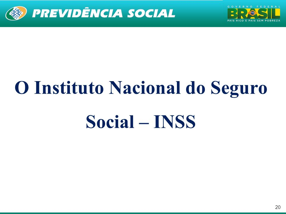 O Instituto Nacional do Seguro Social – INSS