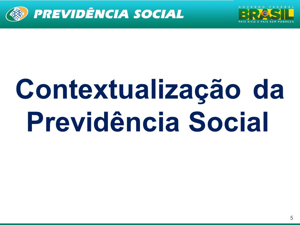 Contextualização da Previdência Social