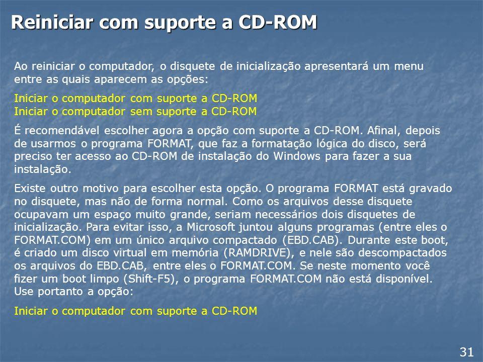 Reiniciar com suporte a CD-ROM