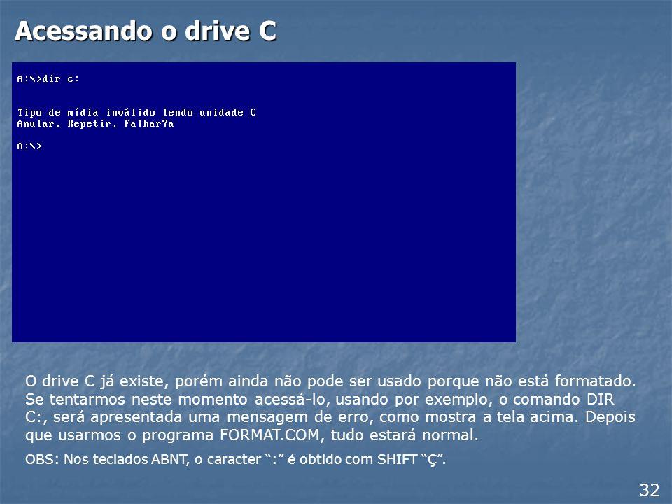 Acessando o drive C