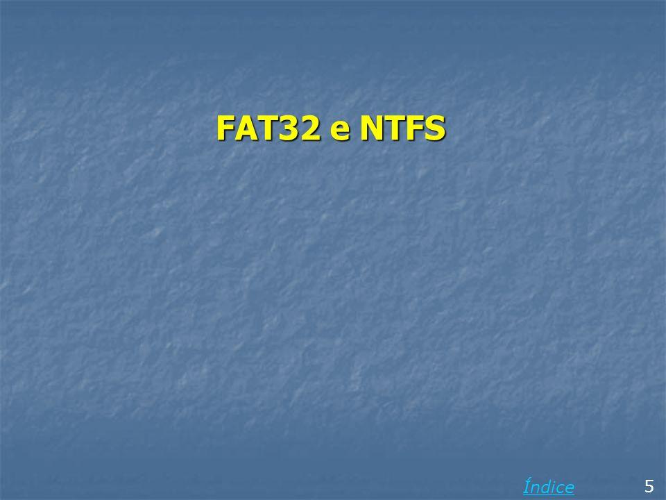 FAT32 e NTFS Índice 5