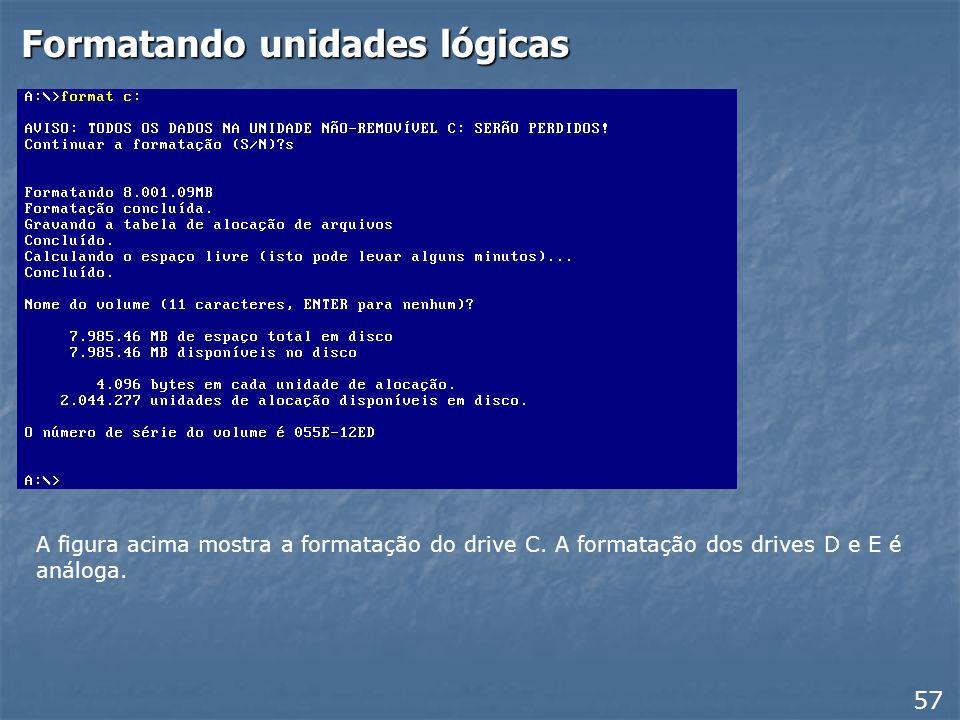 Formatando unidades lógicas