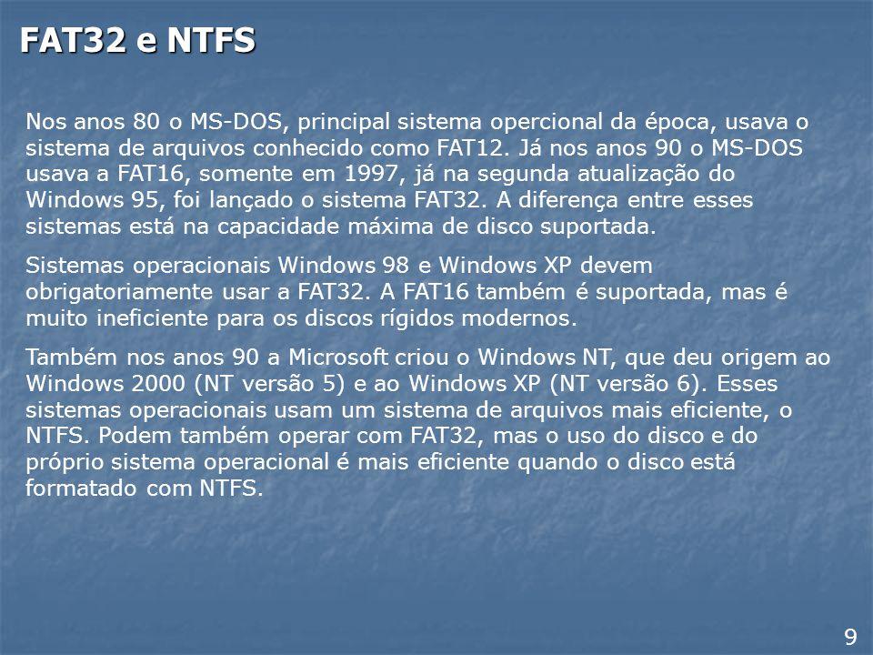 FAT32 e NTFS