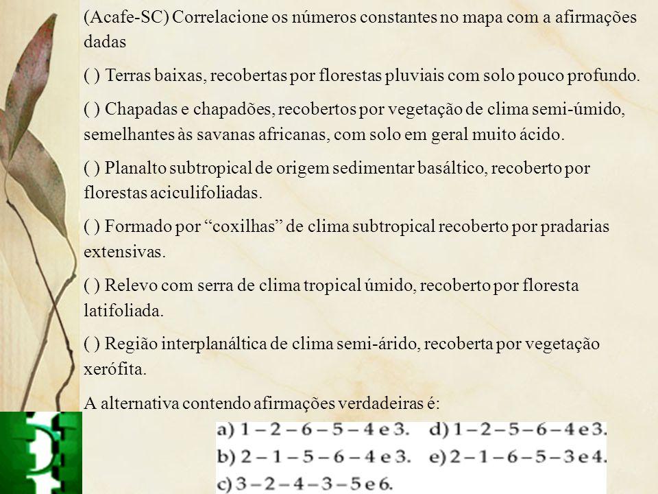 (Acafe-SC) Correlacione os números constantes no mapa com a afirmações dadas