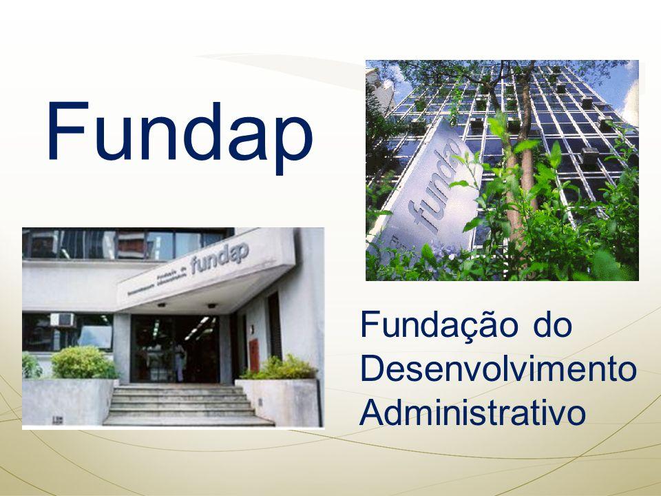 Fundap Fundação do Desenvolvimento Administrativo