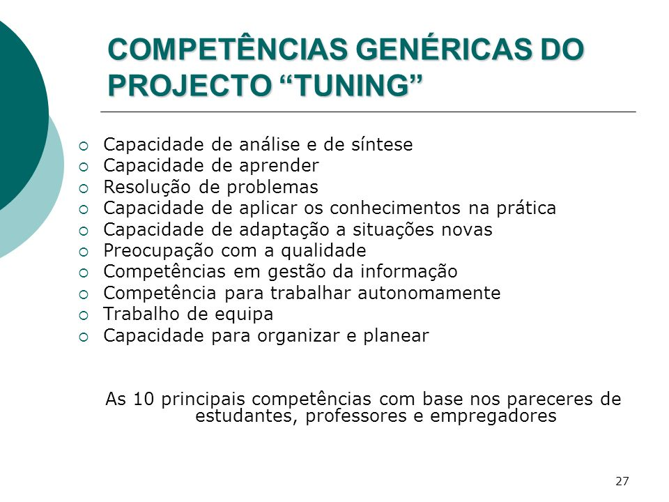 COMPETÊNCIAS GENÉRICAS DO PROJECTO TUNING