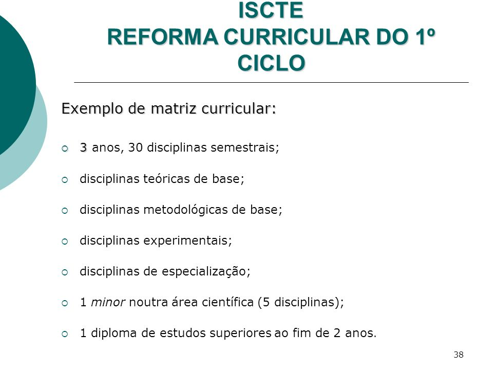 ISCTE REFORMA CURRICULAR DO 1º CICLO