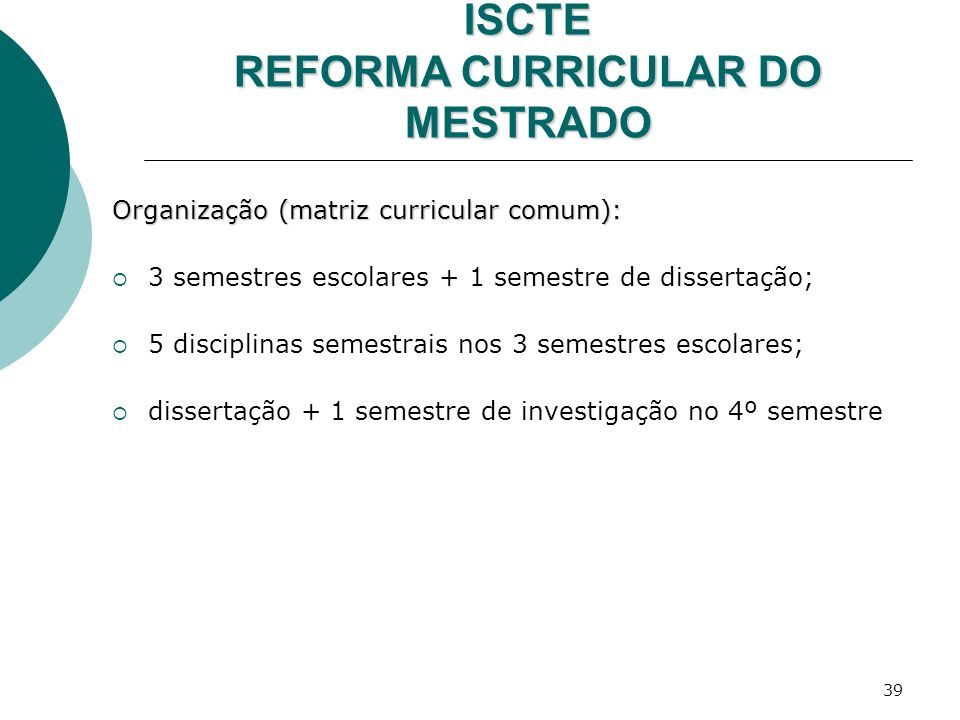 ISCTE REFORMA CURRICULAR DO MESTRADO