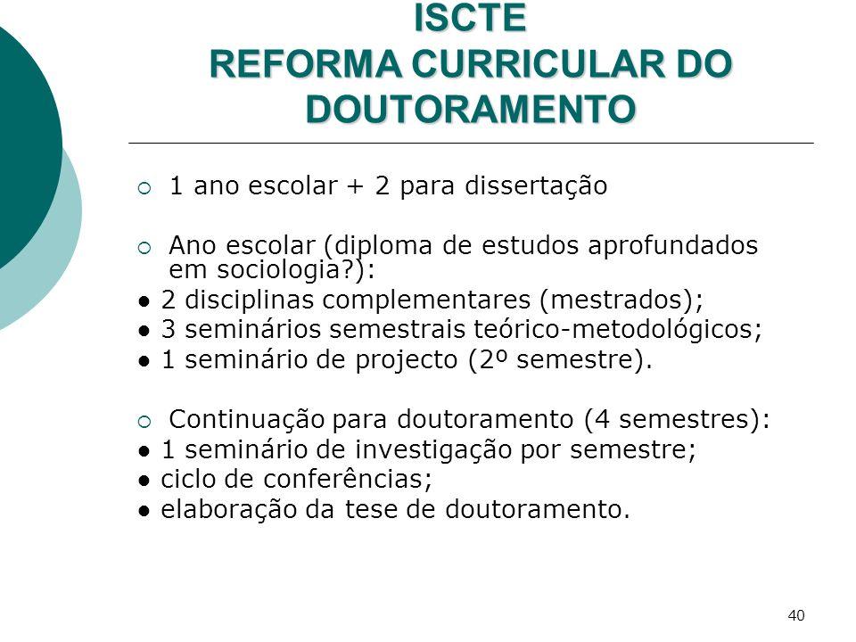 ISCTE REFORMA CURRICULAR DO DOUTORAMENTO
