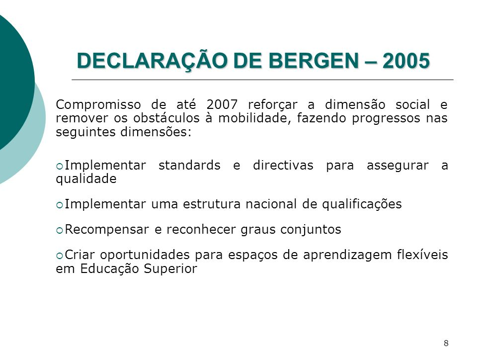 DECLARAÇÃO DE BERGEN – 2005
