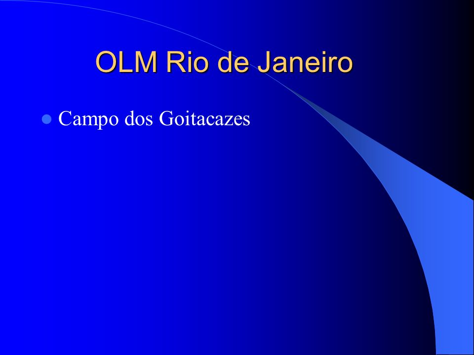 OLM Rio de Janeiro Campo dos Goitacazes