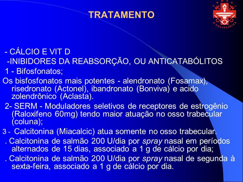 TRATAMENTO - CÁLCIO E VIT D