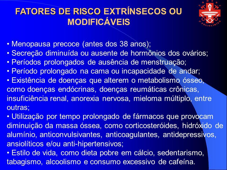 FATORES DE RISCO EXTRÍNSECOS OU MODIFICÁVEIS