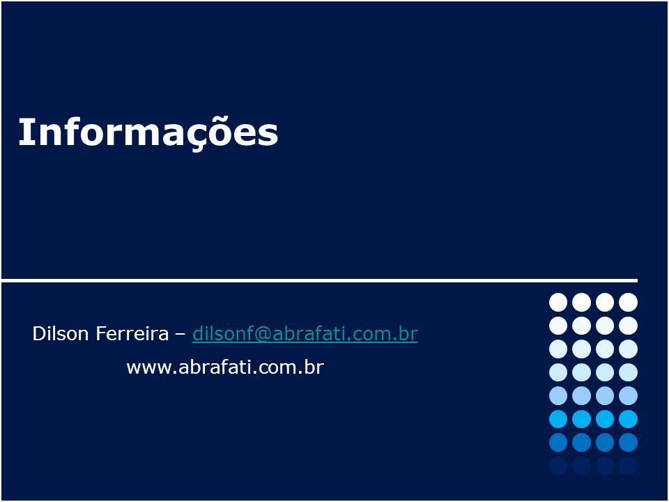 Dilson Ferreira – dilsonf@abrafati.com.br
