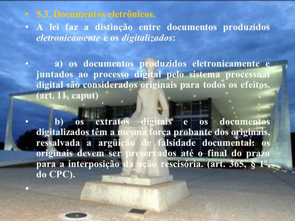5.3. Documentos eletrônicos.