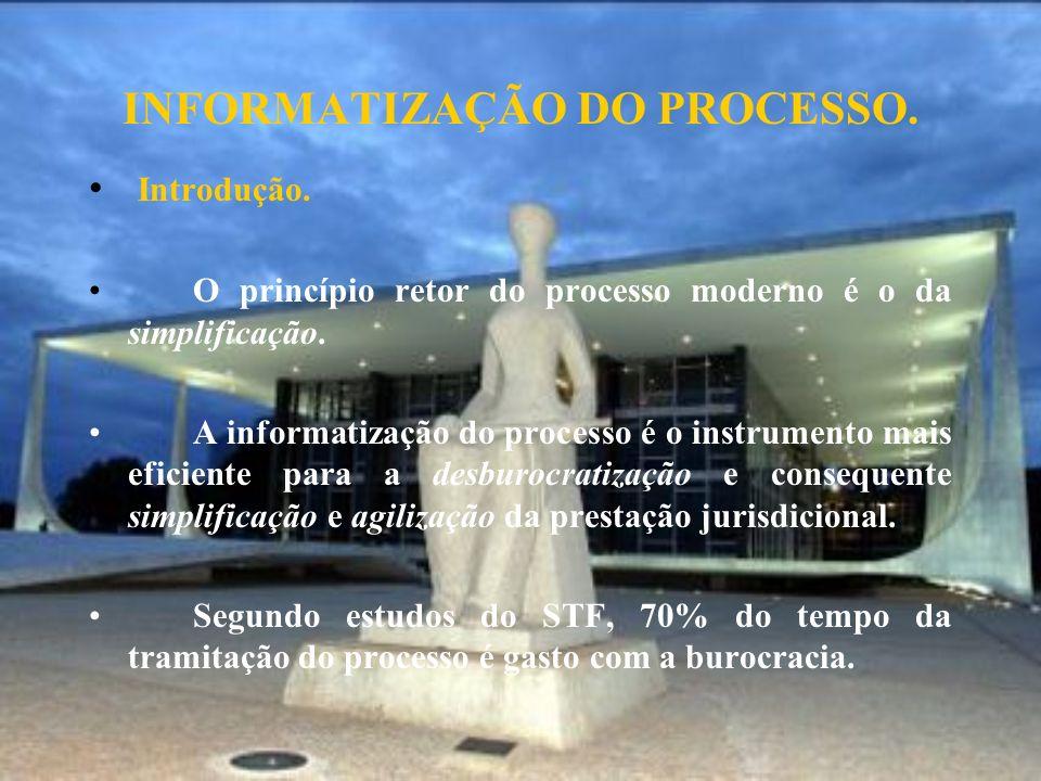 INFORMATIZAÇÃO DO PROCESSO.