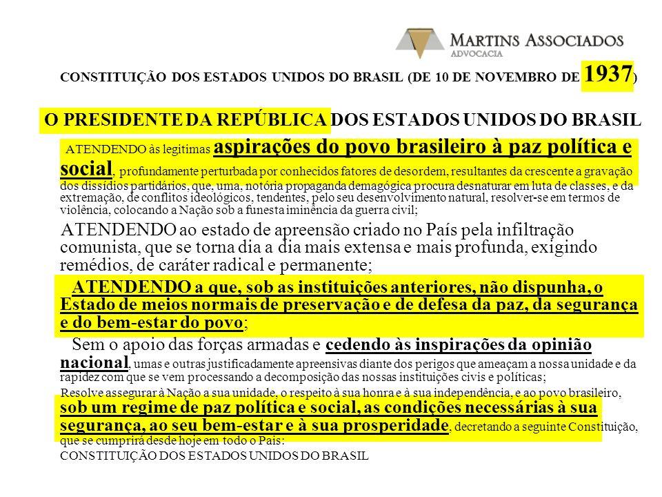 CONSTITUIÇÃO DOS ESTADOS UNIDOS DO BRASIL (DE 10 DE NOVEMBRO DE 1937)