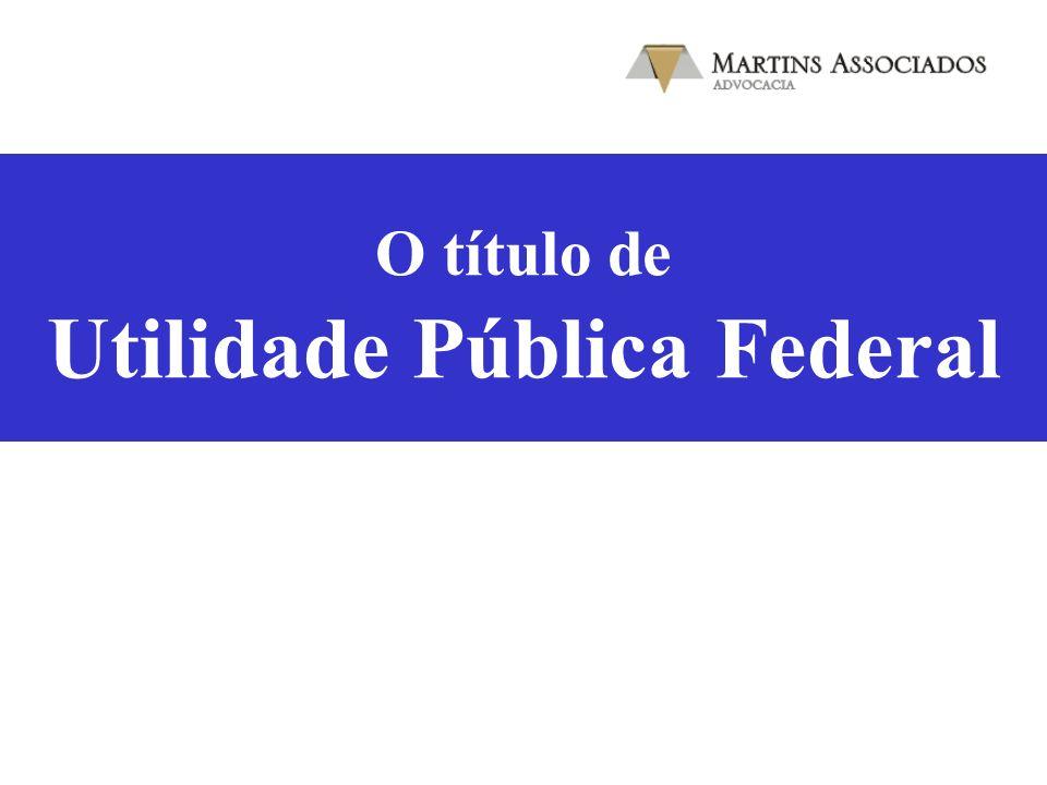 O título de Utilidade Pública Federal
